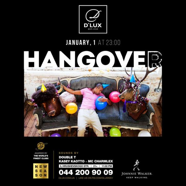 Hangover Party. 1 января , Киев, D'Lux