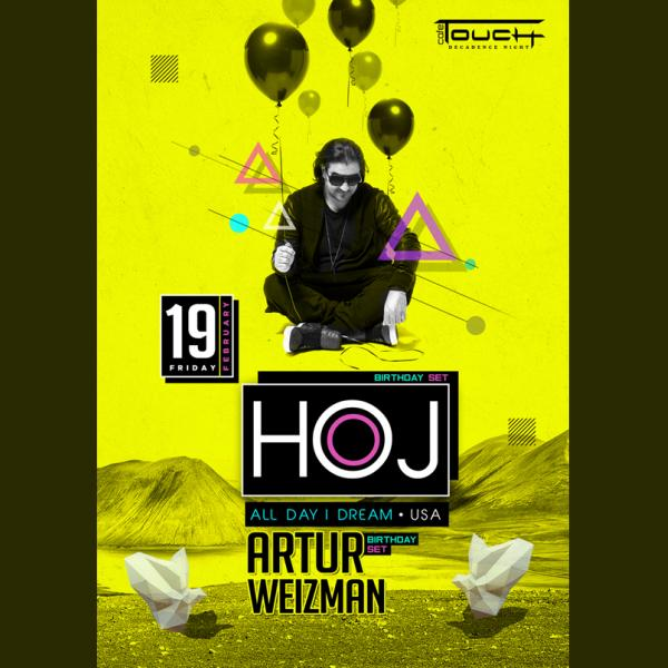 HOJ (All day I dream, USA) - ARTUR (birthday mix): Touch café, 19 февраля