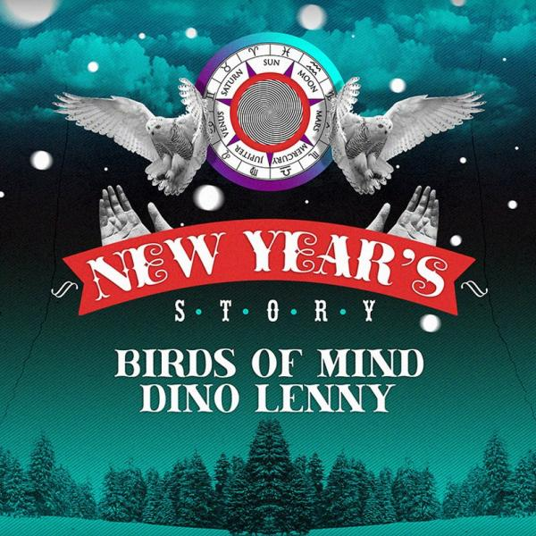 New Year`s Story: Dino Lenny (Italy), Birds of Mind (France). 31 декабря, CHI by Decadence House, Киев