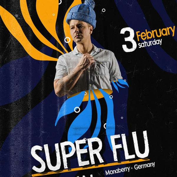SUPER FLU (Germany). 03 февраля, CHI by Decadence House, Киев